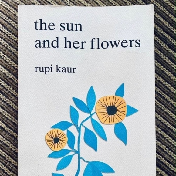 The Sun and Her Flowers (Rupi Kaur)